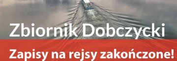 Rejsy edukacyjne po Zbiorniku Dobczyckim - zapisy zakończone!