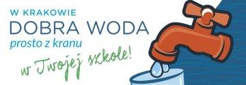 W Krakowie dobra woda prosto z kranu w Twojej szkole!